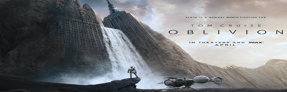 Oblivion- new trailer and international poster for Tom Cruise sci-fi actioneer!