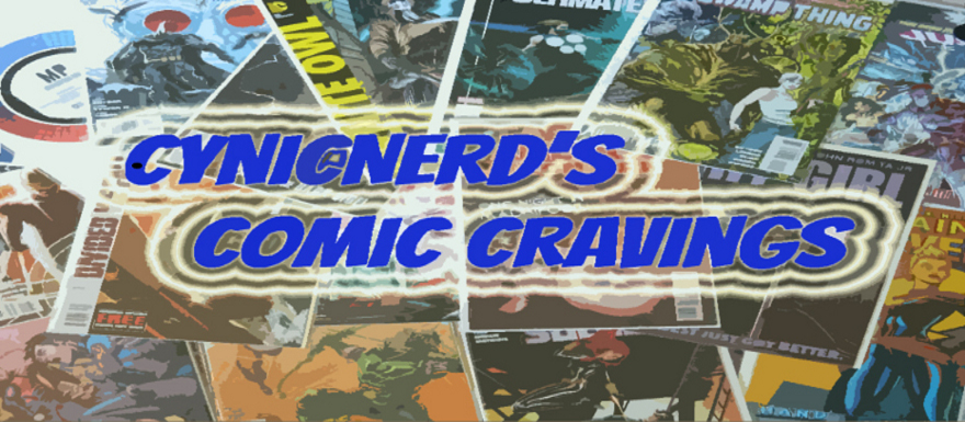 CynicNerd's Comic Cravings Edition 051513