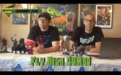 Gourmet Scum Radio presents Fly High Dumbo